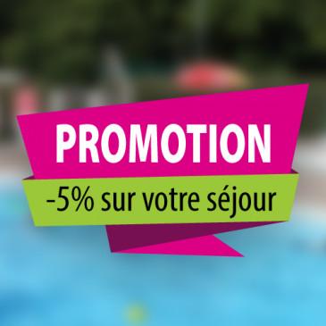 Promotion -5% pour toute réservation avant le 30/04/18